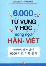 6000 Từ Vựng Y Học Song Ngữ Hàn - Việt