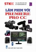 Làm Phim Với Premiere Pro CC