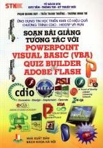 Soạn Bài Giảng Tương Tác Với PowerPoint Visual Basic (VBA), Quiz Builder, Adobe Flash