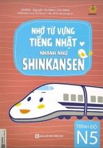 Nhớ Từ Vựng Tiếng Nhật Nhanh Như Shinkansen