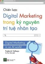 Chiến Lược Digital Marketing Trong Kỷ Nguyên Trí Tuệ Nhân Tạo