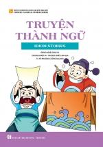 Tuyển Tập Những Câu Chuyện Kinh Điển Trung Quốc - Truyện Thành Ngữ
