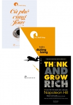 Combo 13 Nguyên Tắc Nghĩ Giàu Làm Giàu - Think And Grow Rich + Trên Đường Băng + Cà Phê Cùng Tony (Bộ 3 Cuốn)