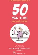 Quà Tặng Của Thời Gian - 50 Vẫn Tươi - Hiểu Người Hiểu Đời