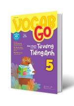 Vocab Go Học Nhanh Toàn Diện Từ Vựng Tiếng Anh 5