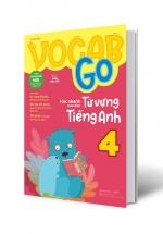 Vocab Go Học Nhanh Toàn Diện Từ Vựng Tiếng Anh 4