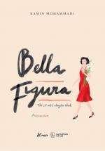 Bella Figura – Tôi Có Một Chuyện Tình