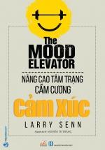 Nâng Cao Tâm Trạng Cầm Cương Cảm Xúc - The Mood Elevator