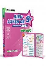 Mega 2021 - Siêu Luyện Đề 9+ THPT Quốc Gia 2021 - Văn Học