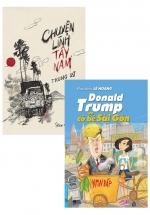Combo Donald Trump và Cô Bé Sài Gòn + Chuyện Lính Tây Nam (Bộ 2 Cuốn)