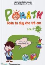 Pomath Toán Tư Duy Cho Trẻ Em Lớp 1 – Tập 1