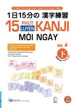 15 Phút Luyện Kanji Mỗi Ngày - Vol 4
