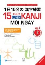 15 Phút Luyện Kanji Mỗi Ngày - Vol 1