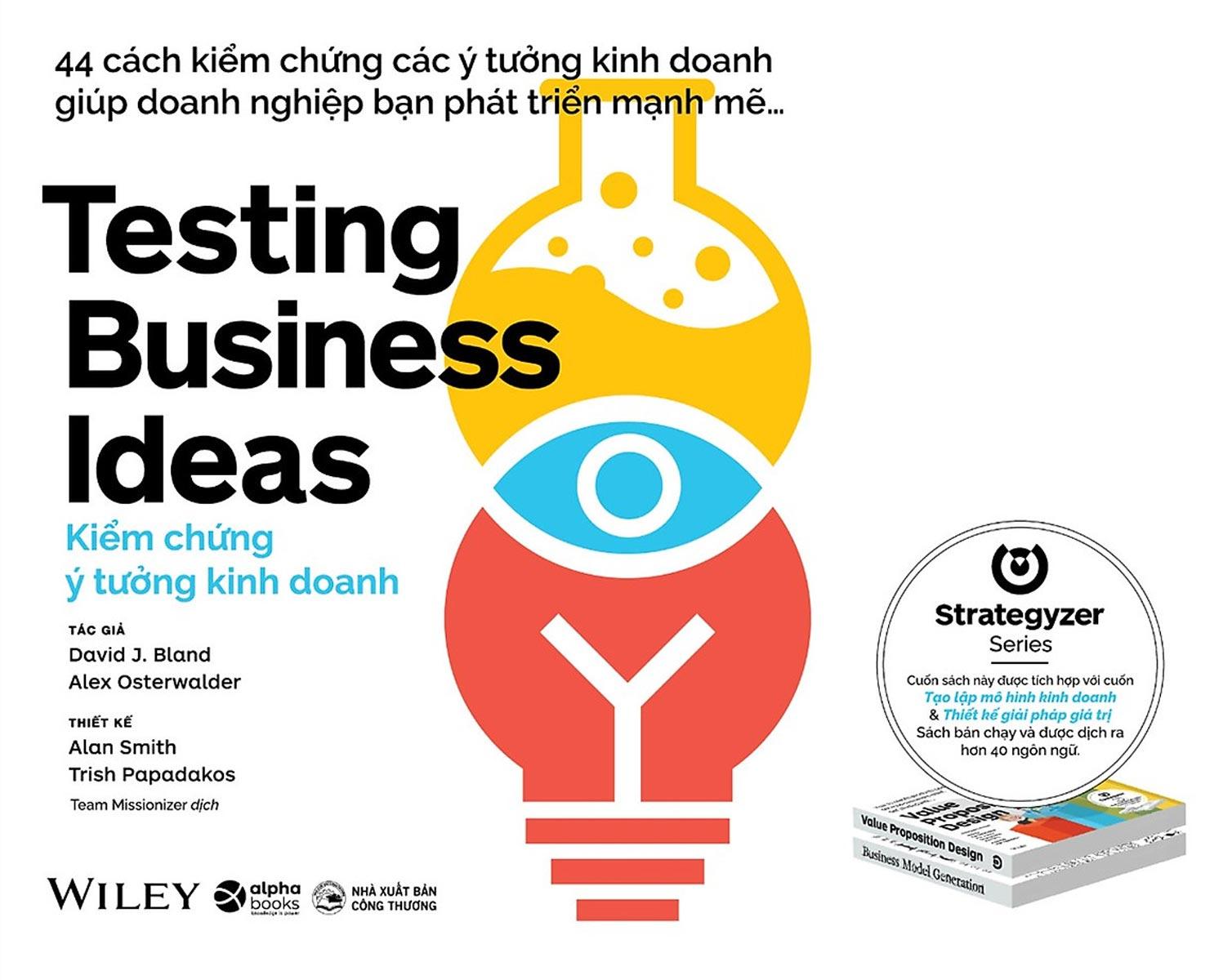 Kiểm Chứng Ý Tưởng Kinh Doanh - Testing Business Ideas