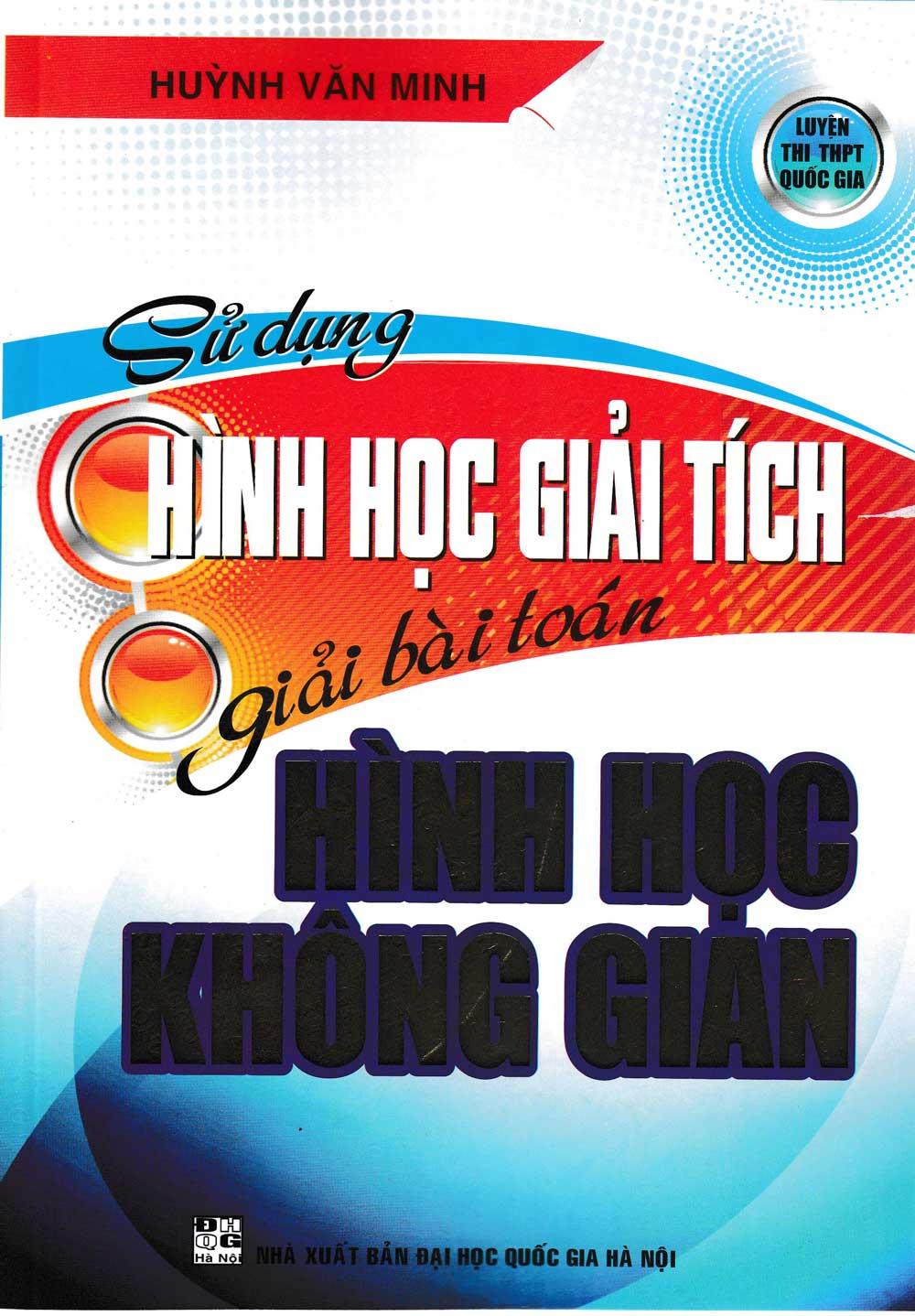 Sử Dụng Hình Học Giải Tích Giải Bài Toán Hình Học Không Gian - EBOOK/PDF/PRC/EPUB