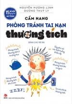 15 Bí Kíp Giúp Tớ An Toàn - Cẩm Nang Phòng Tránh Tai Nạn Thương Tích