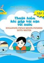 Kỹ Năng Thoát Hiểm Cho Bé Yêu - Tập 7 - Thoát Hiểm Khi Gặp Tai Nạn Với Nước