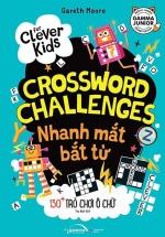 For Clever Kids - Crossword Challenges: Nhanh Mắt Bắt Từ - 130+ Trò Chơi Ô Chữ
