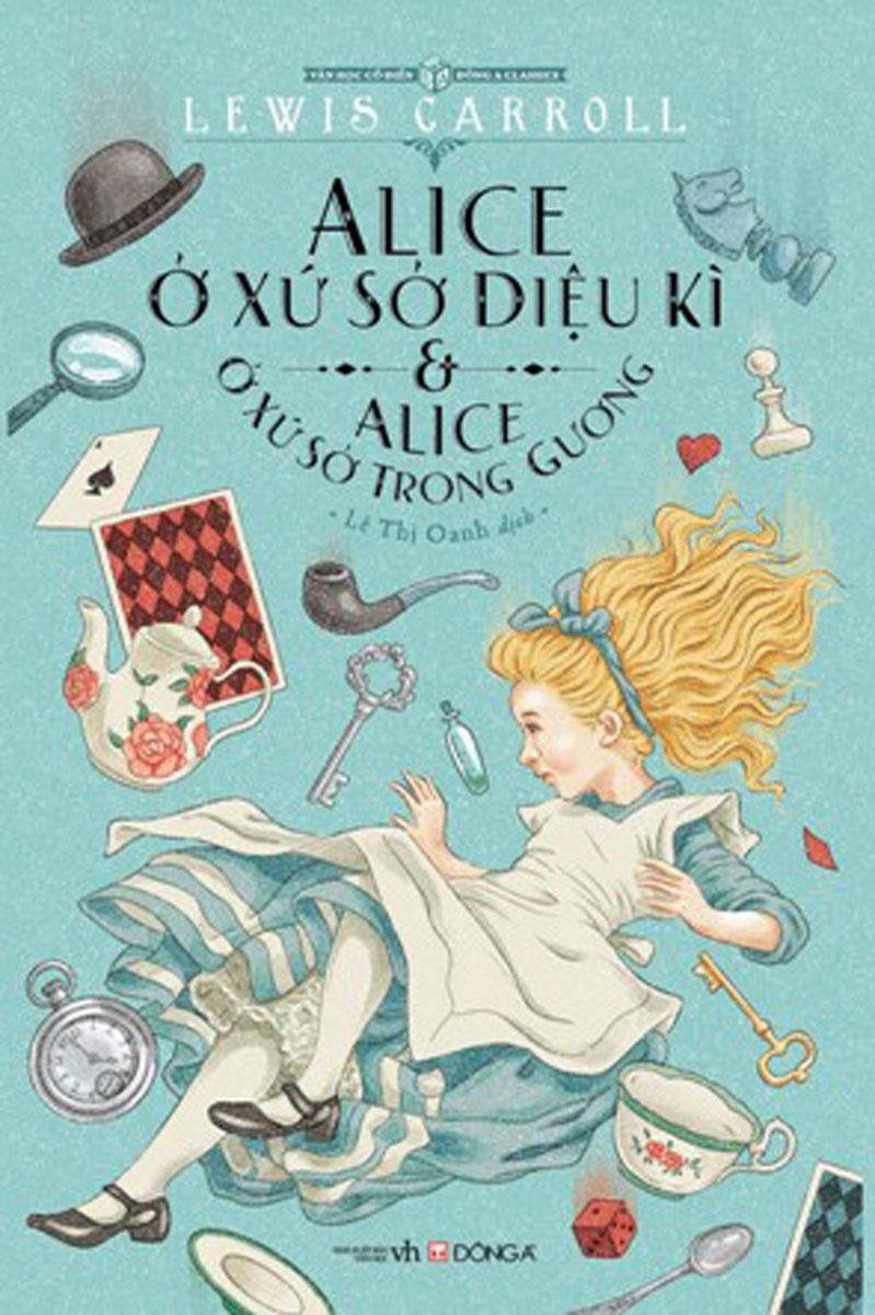 Alice Ở Xứ Sở Diệu Kì & Alice Ở Xứ Sở Trong Gương