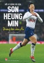 Hồi Kí Bóng Đá Của Son Heung Min - Đường Đến Châu Âu
