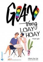 Gay Trong Loay Hoay