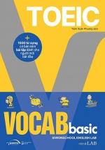Toeic Vocab Basic - 1000 Từ Vựng Cơ Bản Kèm Bài Tập Dành Cho Người Mới Bắt Đầu