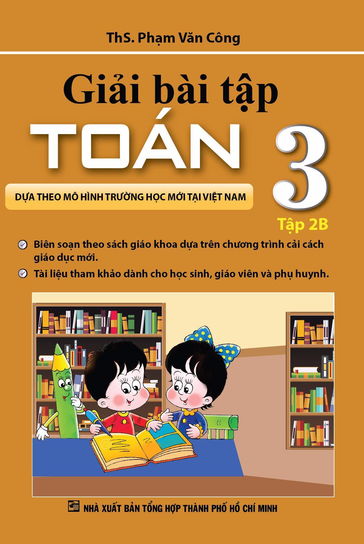 Giải Bài Tập Toán 3 Tập 2B ( Theo Mô Hình Trường Học Mới ) - EBOOK/PDF/PRC/EPUB