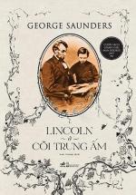 Lincoln Ở Cõi Trung Ấm