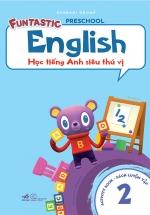 Học Tiếng Anh Siêu Thú Vị : Sách Luyện Tập 2