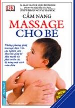 Cẩm Nang Massage Cho Bé ( Tái Bản )