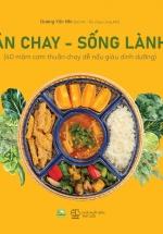 Ăn Chay - Sống Lành