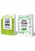 Combo Keep It Up – Học Tiếng Trung Cấp Tốc Và Tập Viết Chữ Hán Cho Người Mới Bắt Đầu