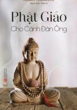 Phật Giáo Cho Cánh Đàn Ông