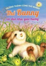 Trưởng Thành Cùng Thỏ Bunny - Thỏ Bunny Và Dàn Nhạc Giao Hưởng