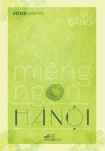 Việt Nam Danh Tác - Miếng Ngon Hà Nội