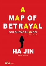 Con Đường Phản Bội - A Map Of Betrayal
