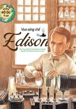 Những Bộ Óc Vĩ Đại - Vua Sáng Chế Edison