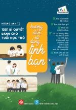 1001 Bí Quyết Dành Cho Tuổi Học Trò - Hướng Dẫn Sử Dụng Tình Bạn
