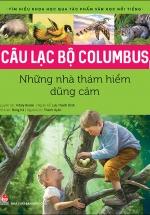 Câu Lạc Bộ Của Colombus - Những Nhà Thám Hiểm Dũng Cảm