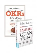 Combo OKRS Hiểu Đúng Làm Đúng + Làm Điều Quan Trọng (Bộ 2 Cuốn)