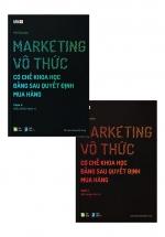 Marketing Vô Thức - Cơ Chế Khoa Học Đằng Sau Quyết Định Mua Hàng