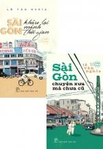 Combo Sài Gòn Khâu Lại Mảnh Thời Gian + Sài Gòn Chuyện Xưa Mà Chưa Cũ (Bộ 2 Cuốn)