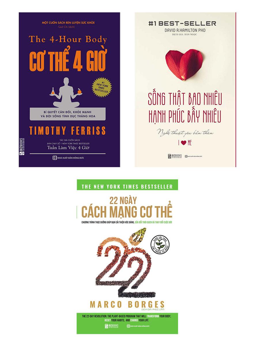 Combo Sách Về Sức Khỏe: 22 Ngày Cách Mạng Cơ Thể + Cơ Thể 4 Giờ + Sống Thật Bao Nhiêu Hạnh Phúc Bấy Nhiêu