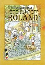 "Chuyện Cỏn Con Về ""Ông Cụ Non"" Roland"