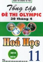 Tổng Tập Đề Thi Olympic 30 Tháng 4 Hoá Học 11 (Từ 2014 Đến 2018)