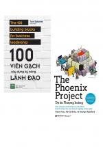 Combo 100 Viên Gạch Xây Dựng Kỹ Năng Lãnh Đạo + Dự Án Phượng Hoàng - The Phoenix Project (Bộ 2 Cuốn)