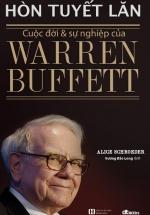 Hòn Tuyết Lăn - Cuộc Đời Và Sự Nghiệp Của Warren Buffett