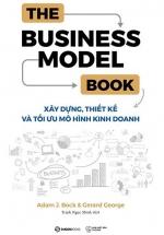 The Business Model Book - Xây Dựng, Thiết Kế Và Tối Ưu Mô Hình Kinh Doanh