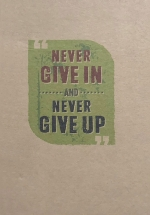 Notebook - Never Give In Never Give Up (Khổ 19.5 x 13.5)