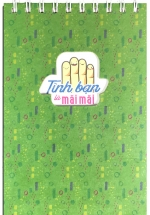 Notebook - Tình Bạn Là Mãi Mãi (Khổ 13,5 x 20,5)
